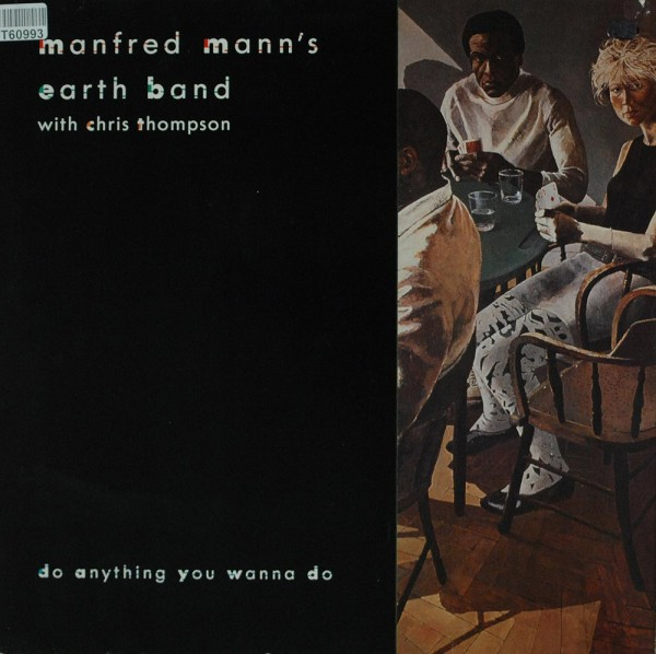Manfred Mann's Earth Band With Chris Thompson: Do Anything You Wanna Do