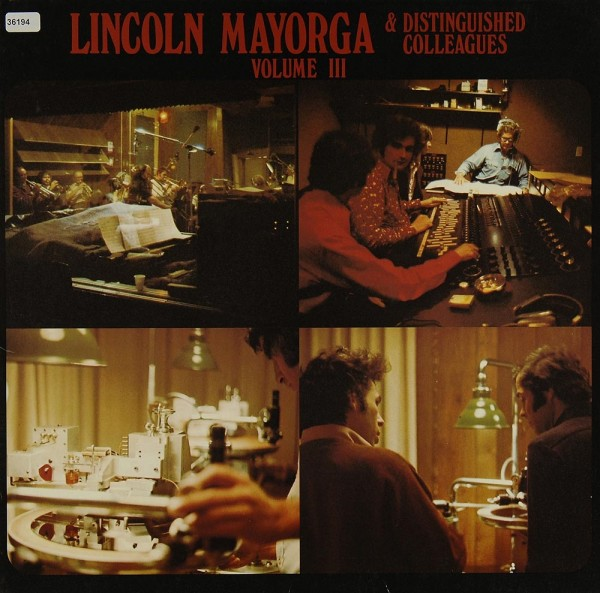 Mayorga, Lincoln & Distinguished Colleagues: Volume III