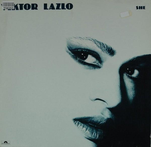 Viktor Lazlo: She