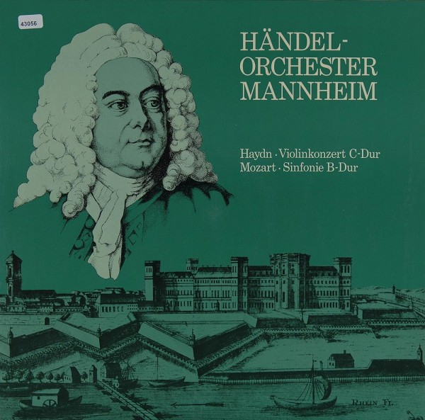 Händel-Orchester Mannheim: Haydn: Violinkonzert / Mozart: Sinfonie B-dur