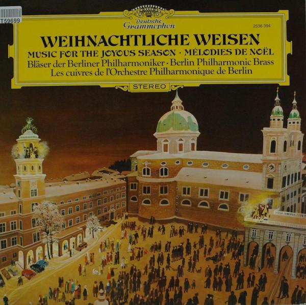 Blasorchester der Berliner Philharmoniker: Weihnachtliche Weisen (Music For The Joyous Season - Mélo
