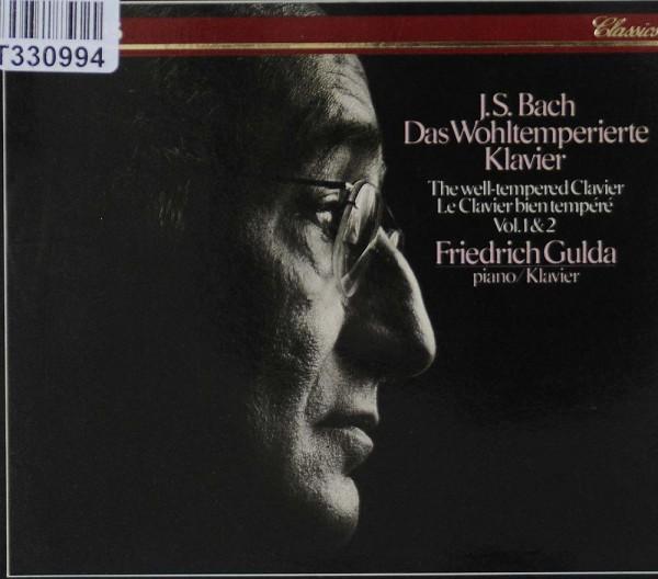 Johann Sebastian Bach - Friedrich Gulda: Das Wohltemperierte Klavier, Vol. 1 & 2