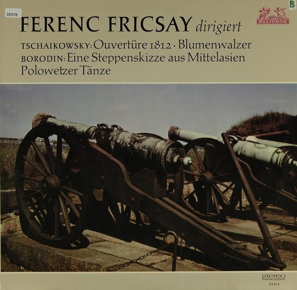 Tschaikowsky / Borodin: 1812, Blumenwalzer / Steppenskizze , Polowetzer T.