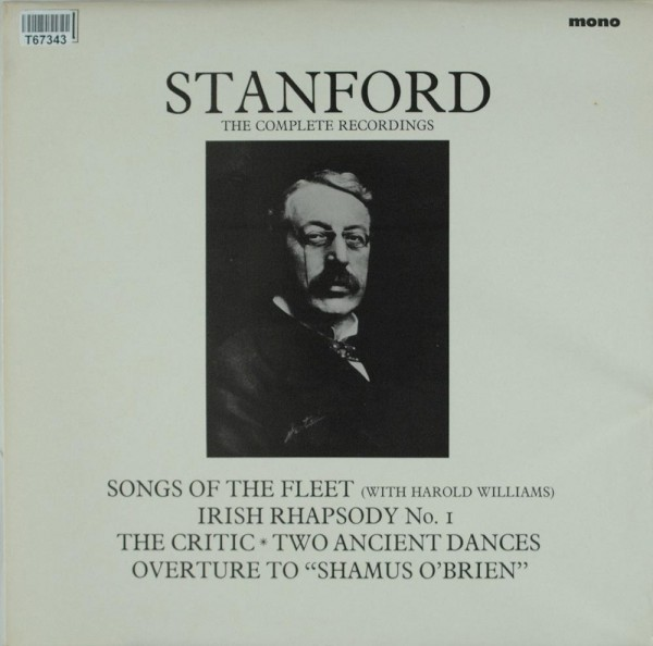 Charles Villiers Stanford: The Complete Recordings