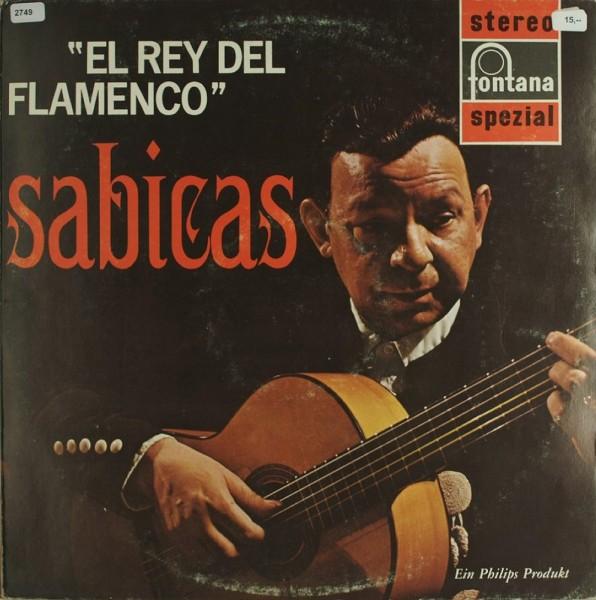 Sabicas: El Rey del Flamenco