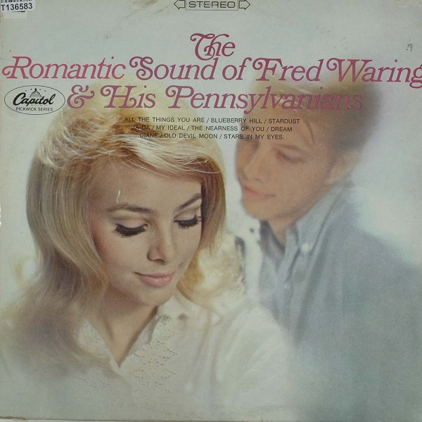 Fred Waring & The Pennsylvanians: The Romantic Sound Of Fred Waring And The Pennsylvanians