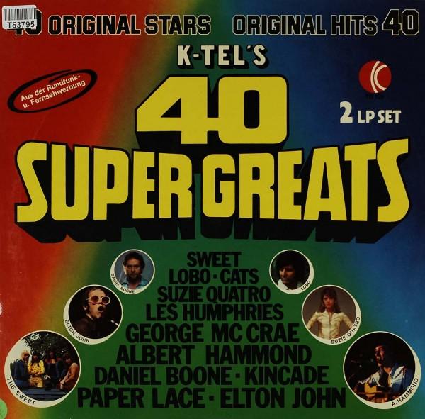 Various: K-Tel's 40 Super Greats
