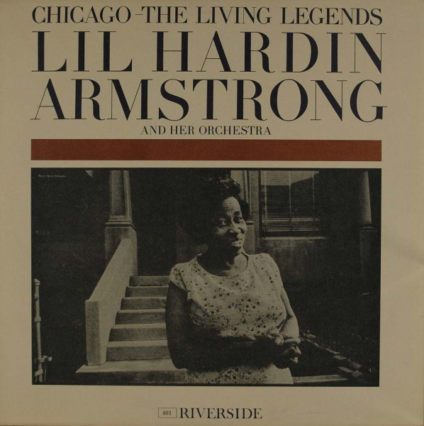 Lil Hardin Armstrong And Her Orchestra: Chicago - The Living Legends