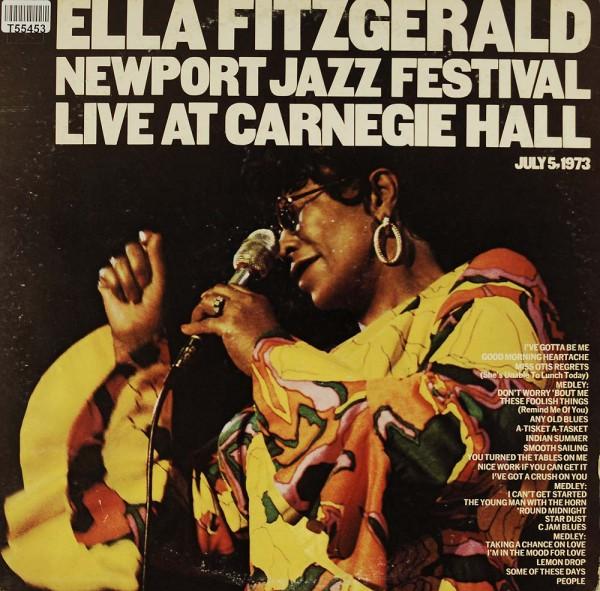 Ella Fitzgerald: Newport Jazz Festival Live At Carnegie Hall, July 5, 1973