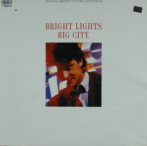 Various: Bright Lights, Big City. (Original Motion Picture Soundt