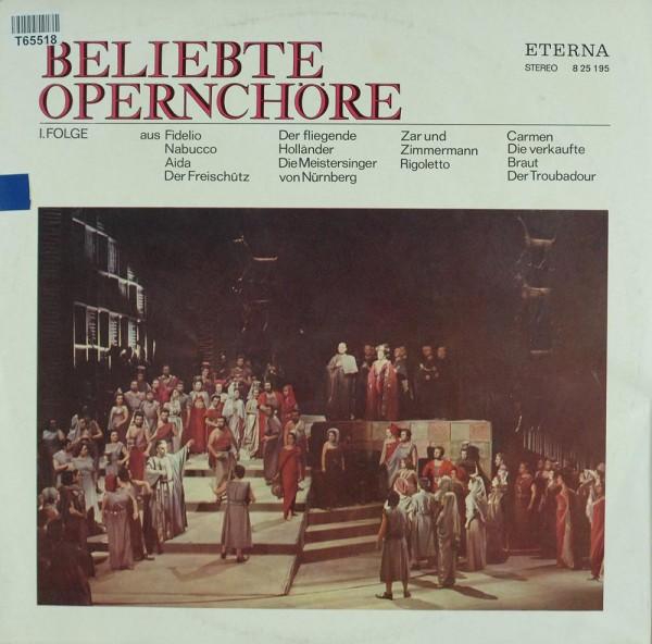Various: Beliebte Opernchöre I. Folge