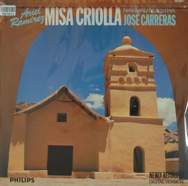 Ariel Ramirez - José Carreras: Misa Criolla • Navidad Nuestra