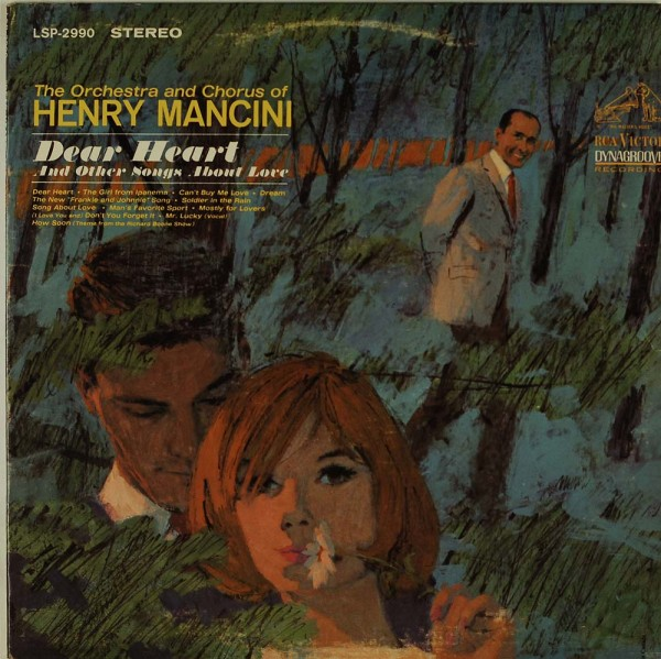 Henry Mancini And His Orchestra And Chorus: Dear Heart And Other Songs About Love