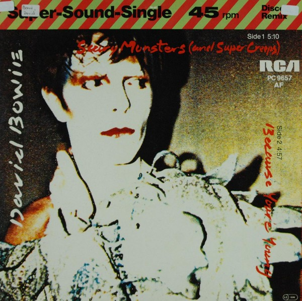 David Bowie: Scary Monsters (And Super Creeps) / Because You're Young
