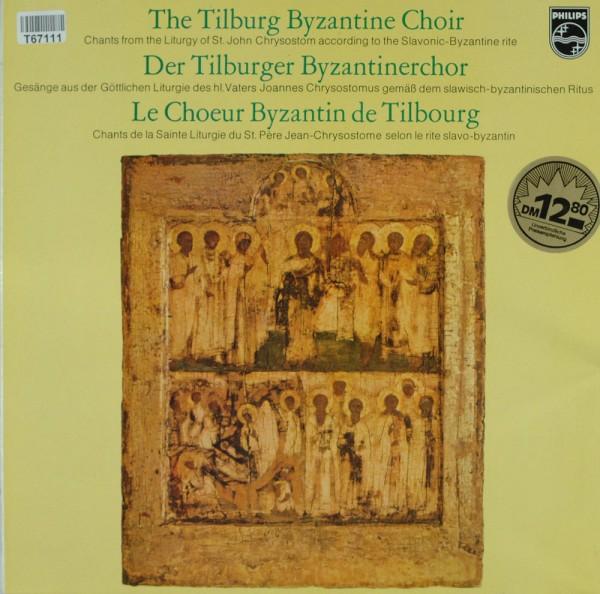 Tilburg Byzantine Choir: Chants From The Liturgy Of St. John Chrysostom Accordin