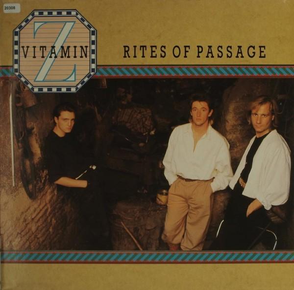 Vitamin Z: Rites of Passage