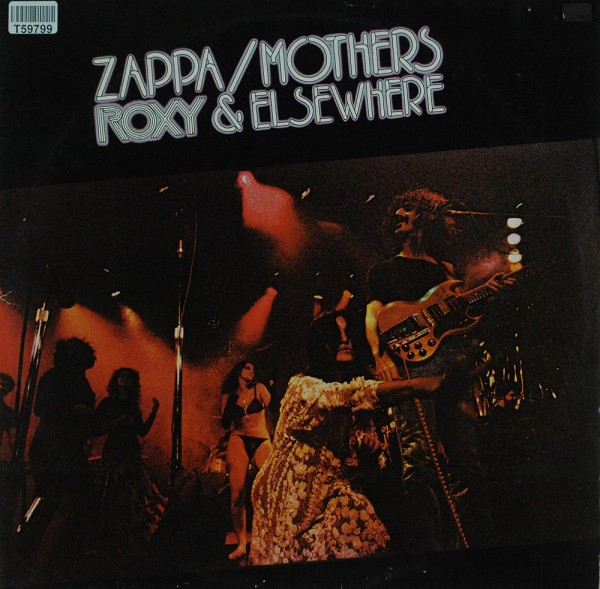 Frank Zappa / The Mothers: Roxy & Elsewhere
