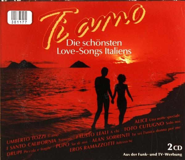 Various: Ti Amo. Die schönsten Love-Songs Italiens