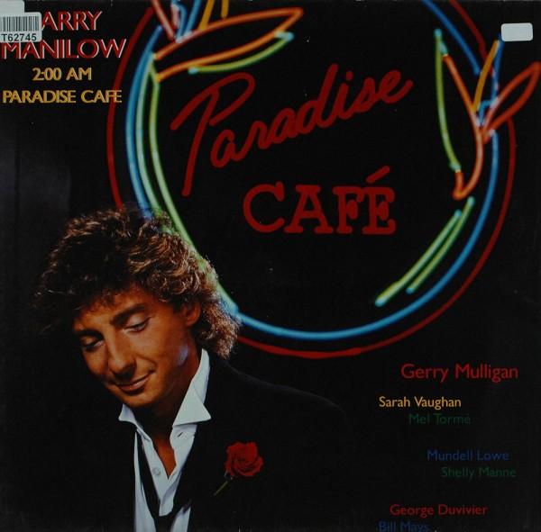 Barry Manilow: 2:00 AM Paradise Café