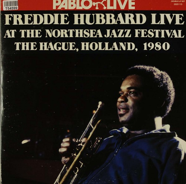 Freddie Hubbard: Live At The Northsea Jazz Festival, The Hague, Holland, 1980