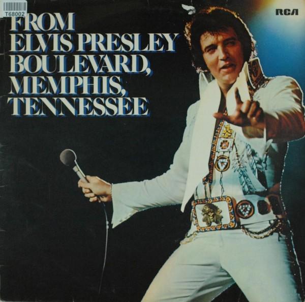 Elvis Presley: From Elvis Presley Boulevard, Memphis, Tennessee