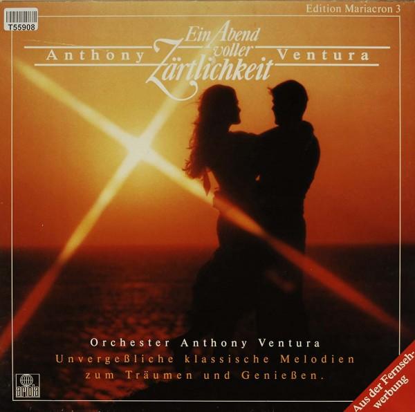 Anthony Ventura - Orchester Anthony Ventura: Ein Abend Voller Zärtlichkeit
