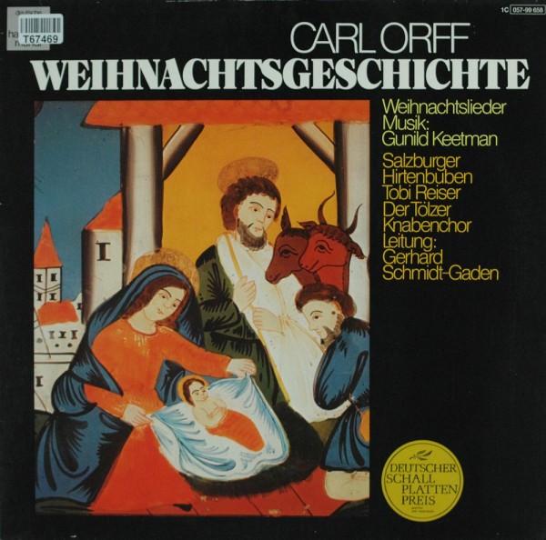 Carl Orff, Gunild Keetman: Weihnachtsgeschichte, Weihnachtslieder