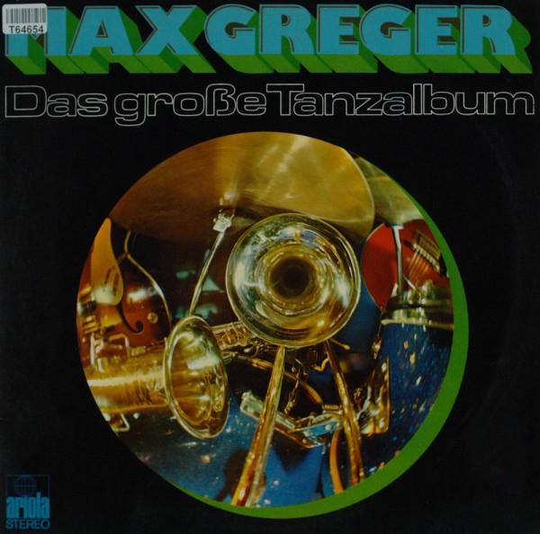 Max Greger: Das Große Tanzalbum