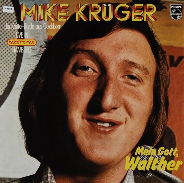 Krüger, Mike: Mein Gott, Walther