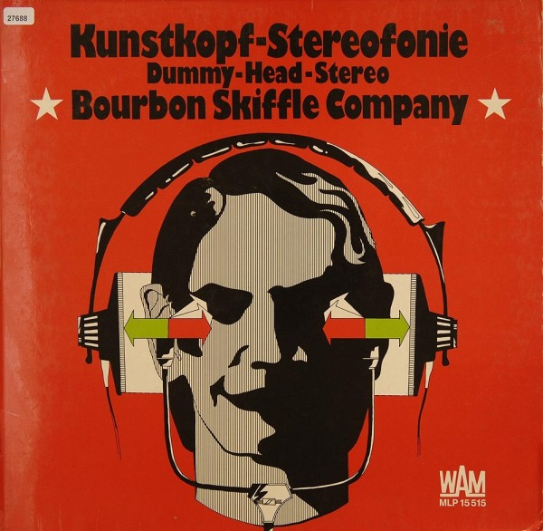 Bourbon-Skiffle Company: Kunstkopf-Stereophonie / Dummy-Head-Stereo