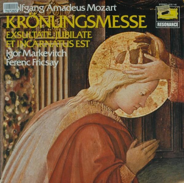Wolfgang Amadeus Mozart, Igor Markevitch, F: Krönungsmesse - Exsultate, Jubilate - Et Incarnatus Est