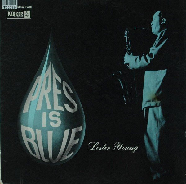 Lester Young: Pres Is Blue