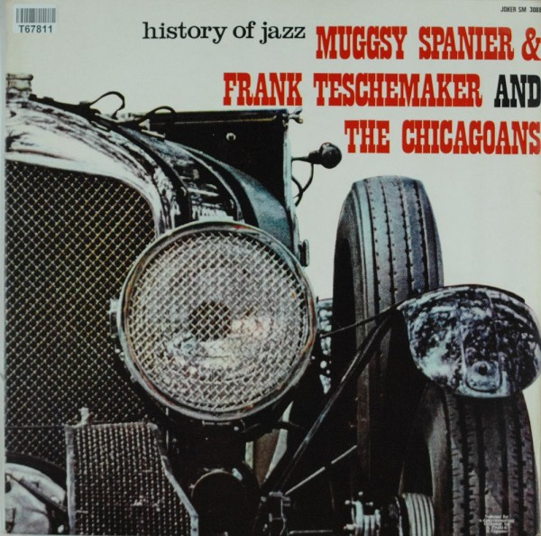 Muggsy Spanier & Frank Teschemacher And The: Muggsy Spanier & Frank Teschemaker And The Chicagoans