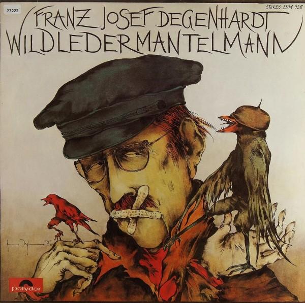 Degenhardt, Franz Josef: Wildledermantelmann