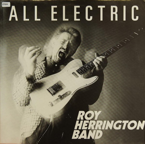 Herrington, Roy Band: All Electric
