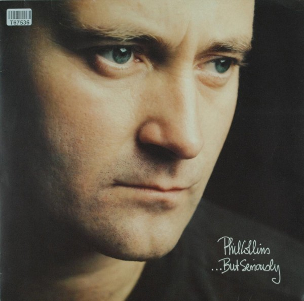 Phil Collins: ...But Seriously