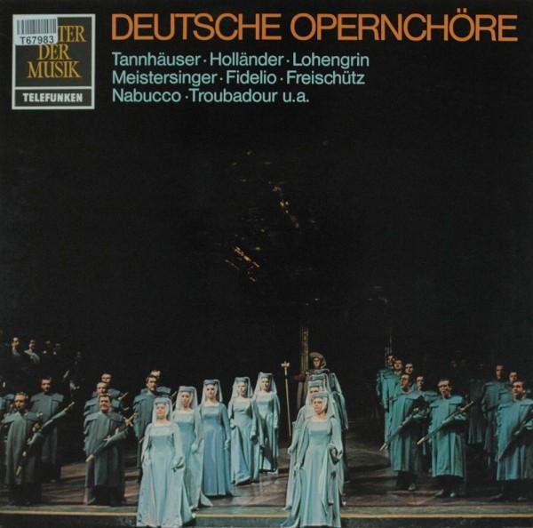 Chor der Deutschen Oper Berlin Und Orcheste: Deutsche Opernchöre