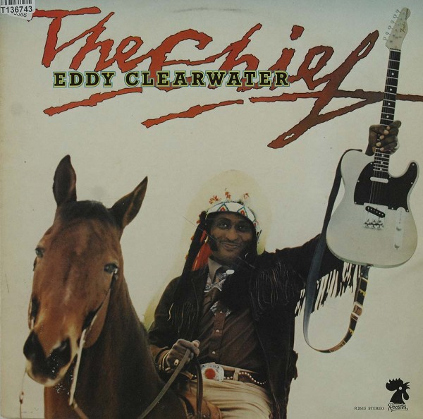Eddy Clearwater: The Chief