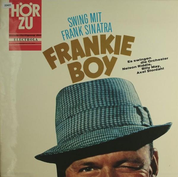 Sinatra, Frank: Swing mit Frank Sinatra - Frankie Boy