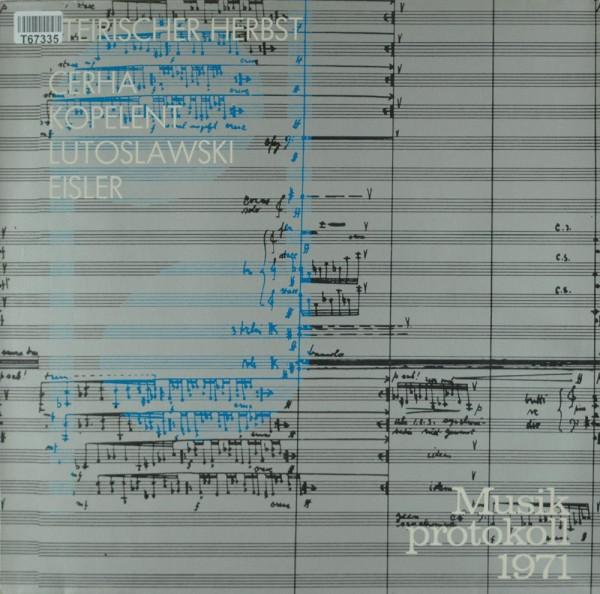 Friedrich Cerha / Marek Kopelent / Witold L: Musikprotokoll 1971 - Steirischer Herbst