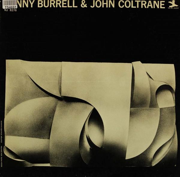 Kenny Burrell, John Coltrane: Kenny Burrell & John Coltrane – Kenny Burrell & John Coltrane