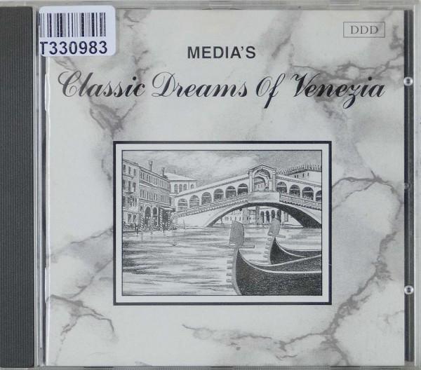 Various: Media's Classic Dreams Of Venezia