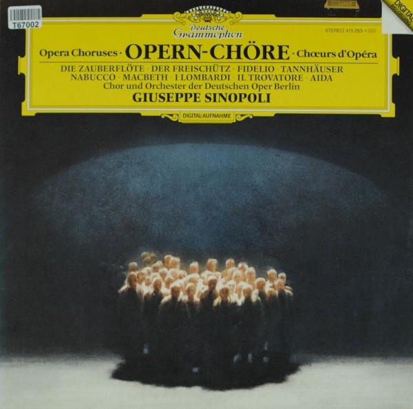 Chor der Deutschen Oper Berlin & Orchester : Opern-Chöre