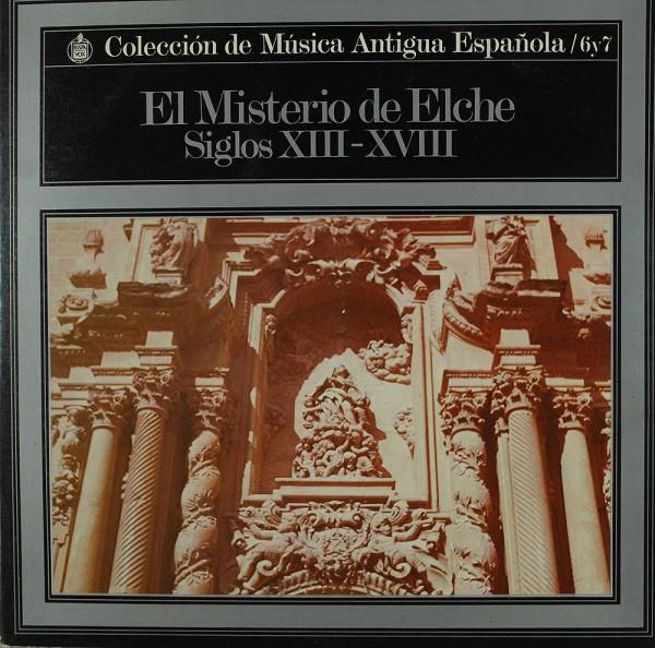 Dolores Perez, Gines Román: El Misterio de Elche (Siglos XIII-XVIII)