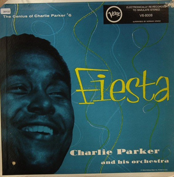 Parker, Charlie: Fiesta - The Genius of Charlie Parker #6