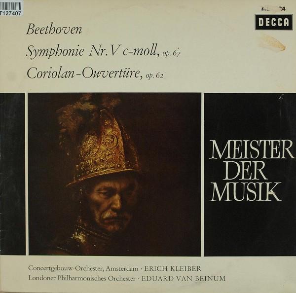 Ludwig van Beethoven: Symphonie Nr. V C-Moll, Op. 67 - Coriolan-Ouvertüre, Op.