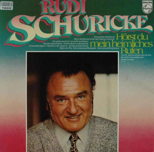 Various, Rudi Schuricke: Hörst Du Mein Heimliches Rufen