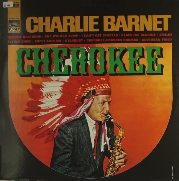 Barnet, Charlie: Cherokee