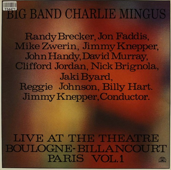 Mingus Big Band: Live At The Theatre Boulogne-Billancourt Paris Vol. 1