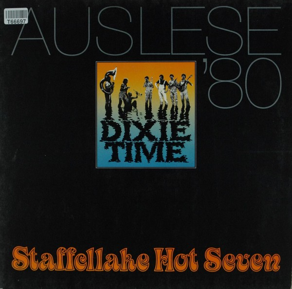 Staffellake Hot Seven: Dixie Time (Auslese '80)